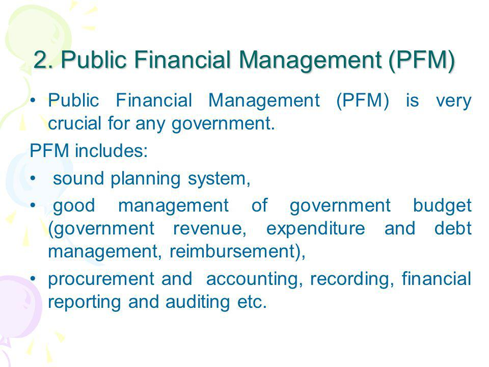 2. Public Financial Management (PFM)