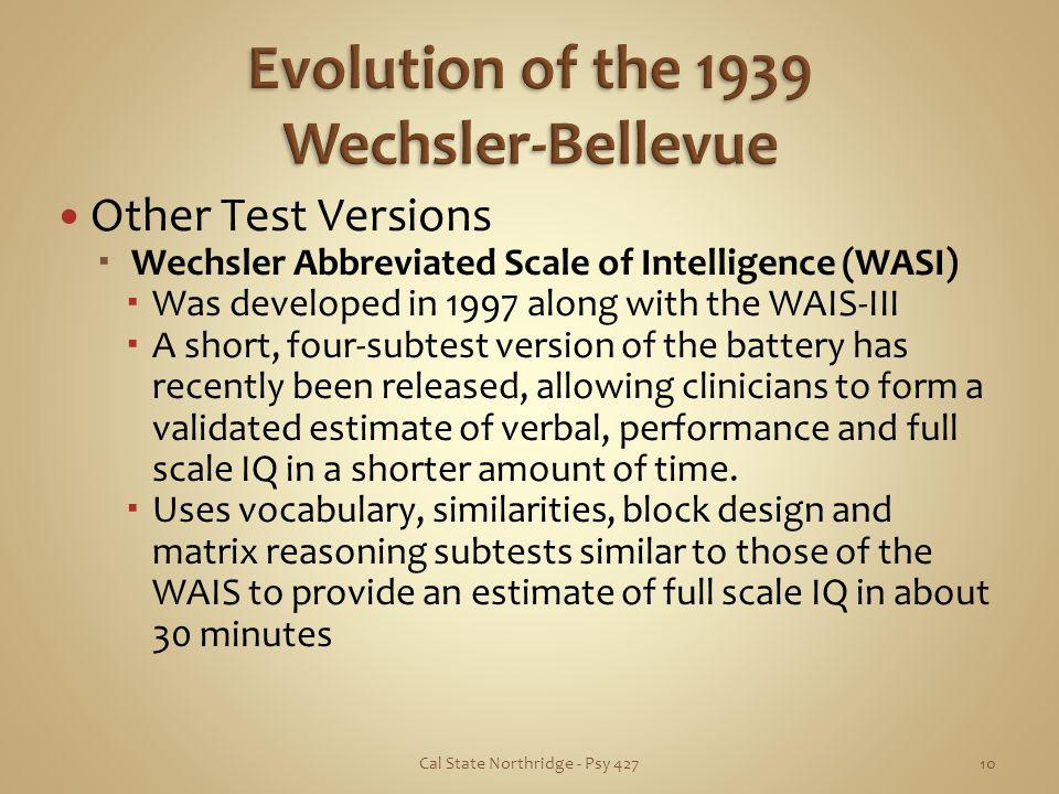 Evolution of the 1939 Wechsler-Bellevue