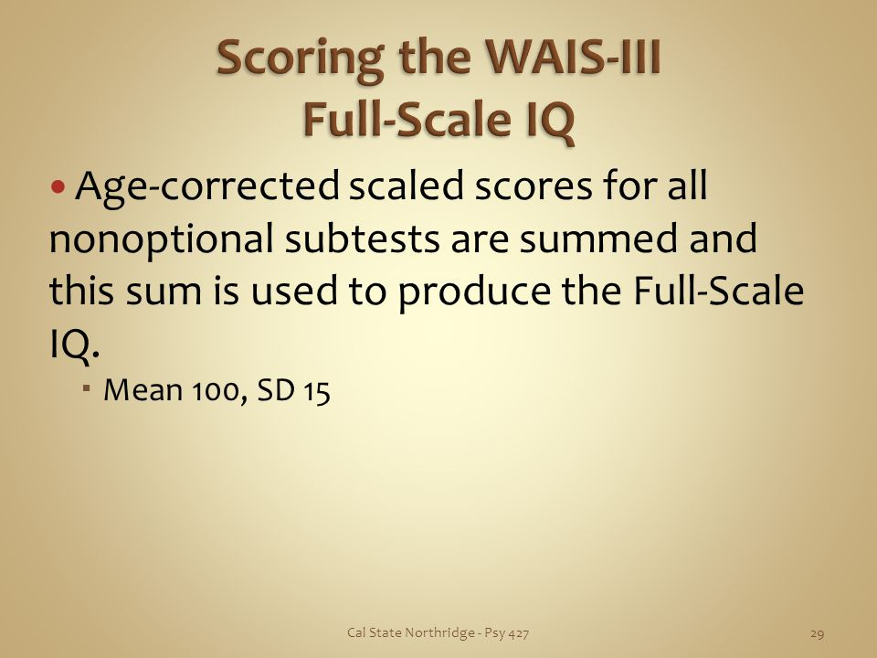 Scoring the WAIS-III Full-Scale IQ