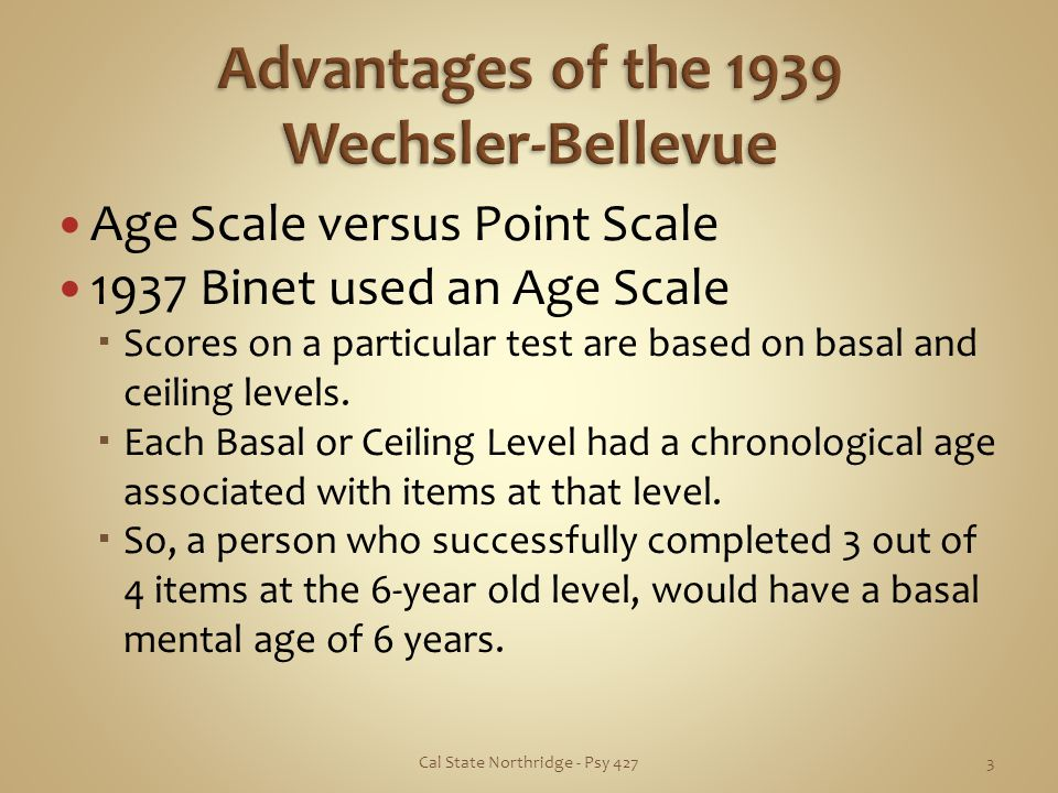 Advantages of the 1939 Wechsler-Bellevue
