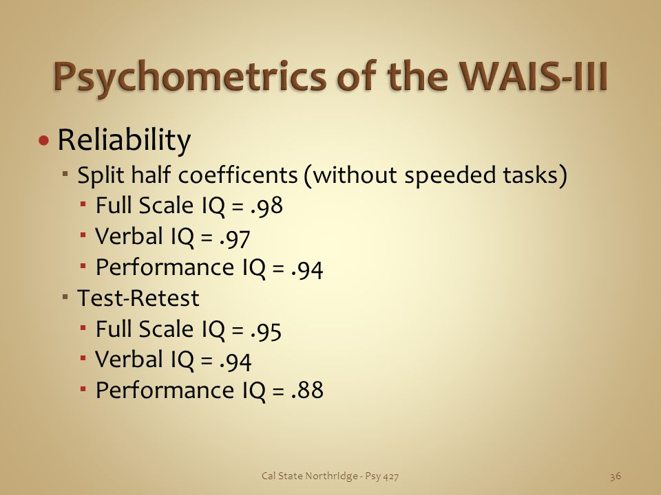 Psychometrics of the WAIS-III