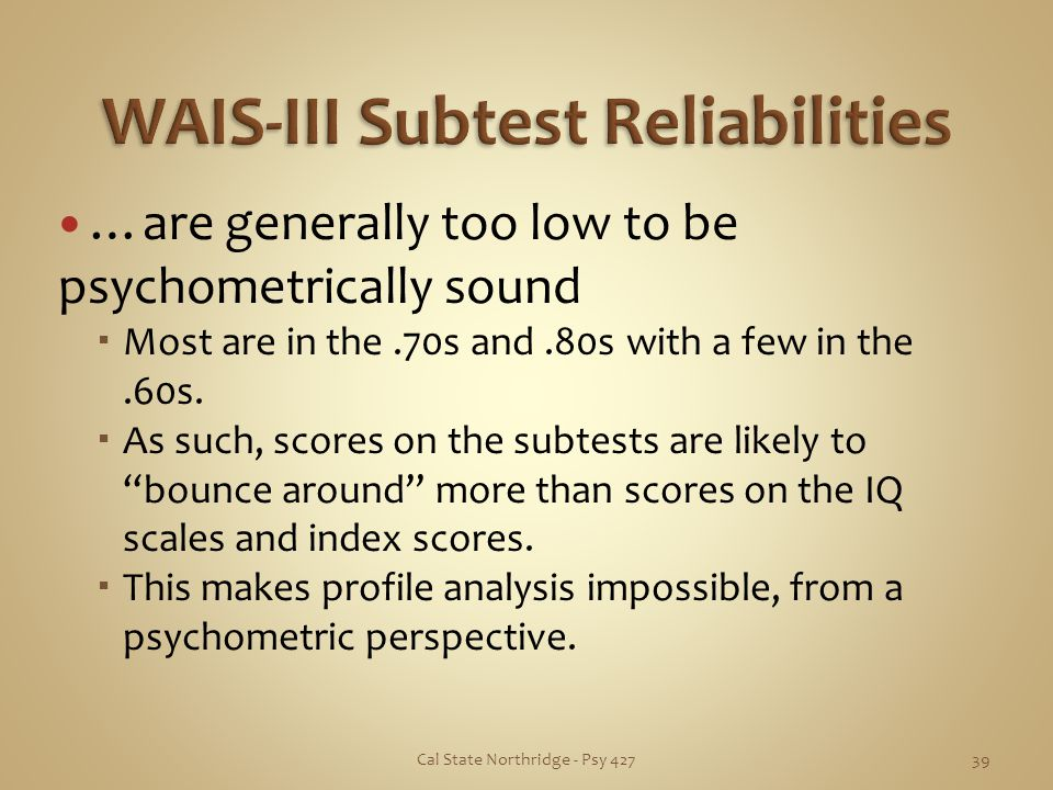 WAIS-III Subtest Reliabilities