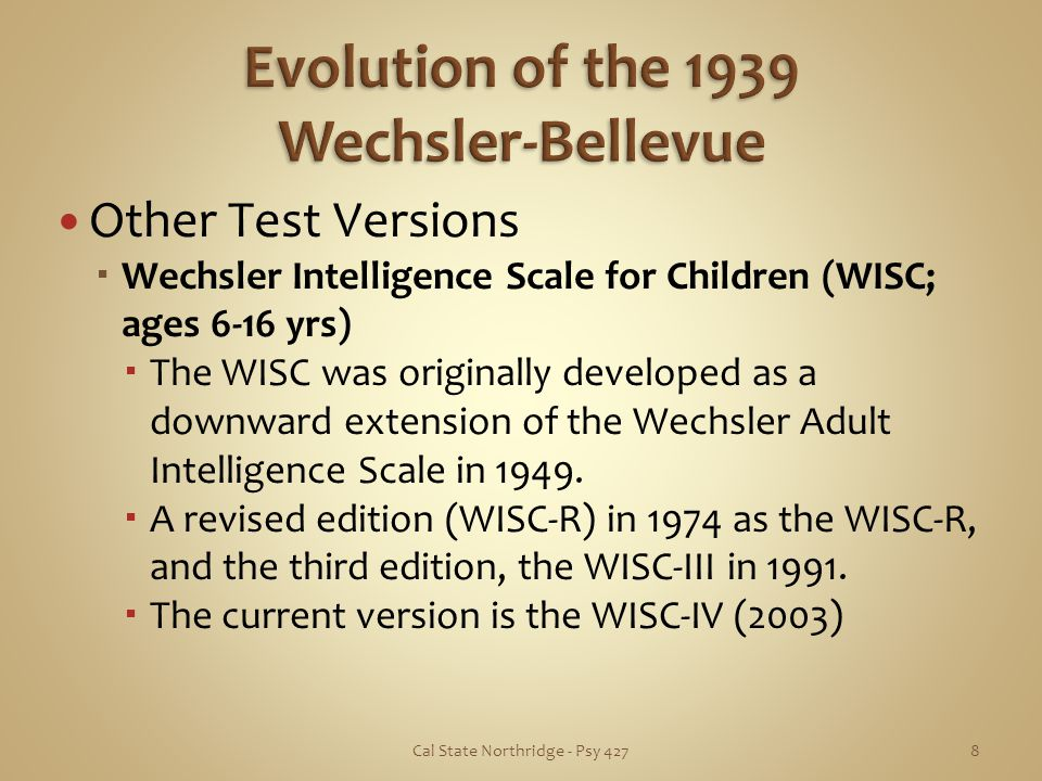 Evolution of the 1939 Wechsler-Bellevue
