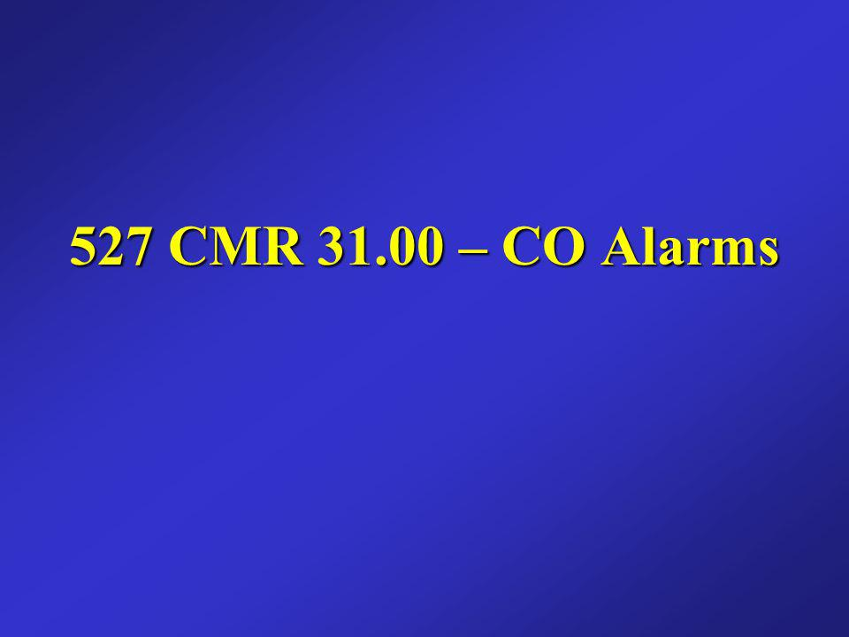 527 CMR 31.00 – CO Alarms