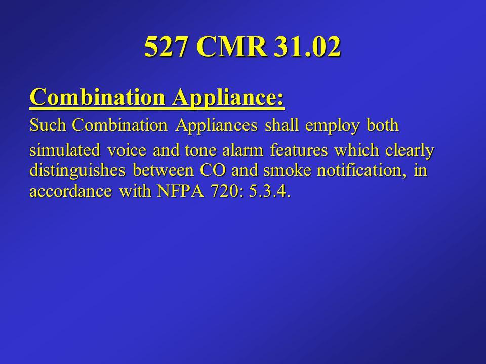 527 CMR 31.02 Combination Appliance: