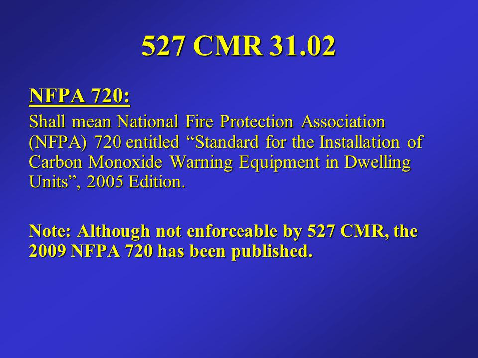 527 CMR 31.02 NFPA 720: