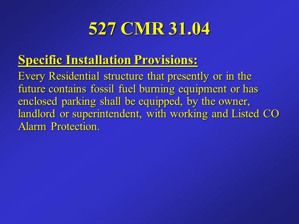 527 CMR 31.04 Specific Installation Provisions: