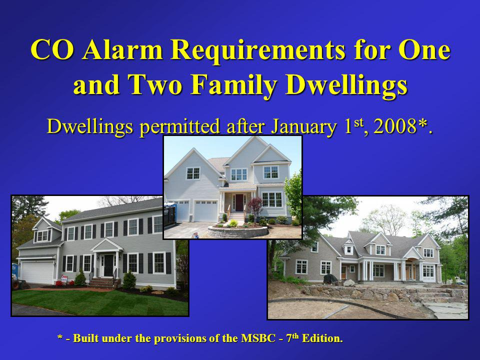 CO Alarm Requirements for One and Two Family Dwellings
