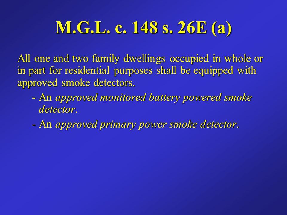 M.G.L. c. 148 s. 26E (a)