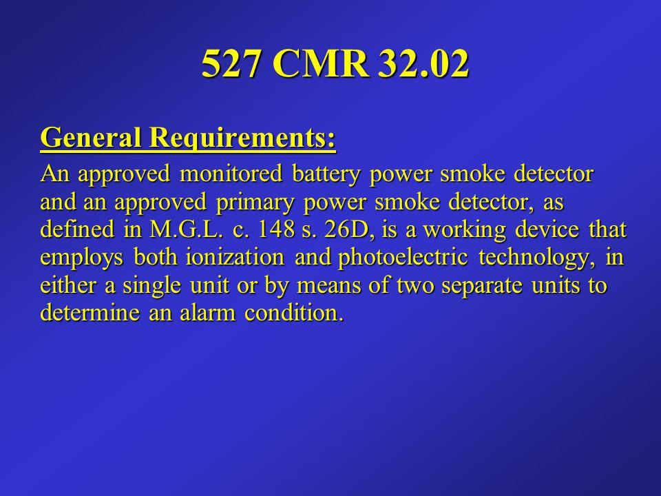 527 CMR 32.02 General Requirements: