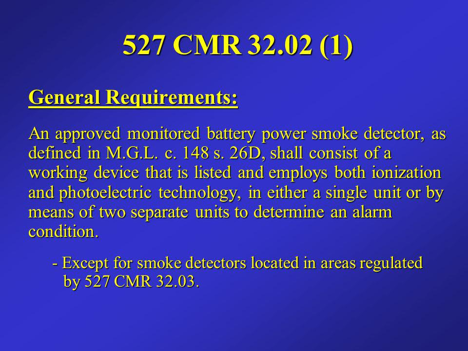 527 CMR 32.02 (1) General Requirements: