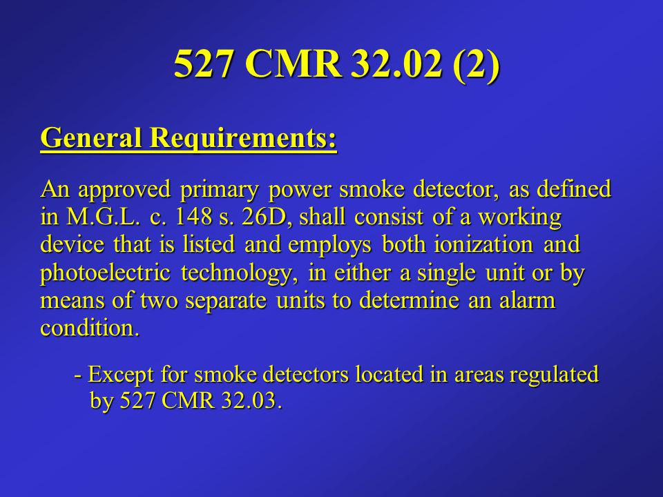 527 CMR 32.02 (2) General Requirements: