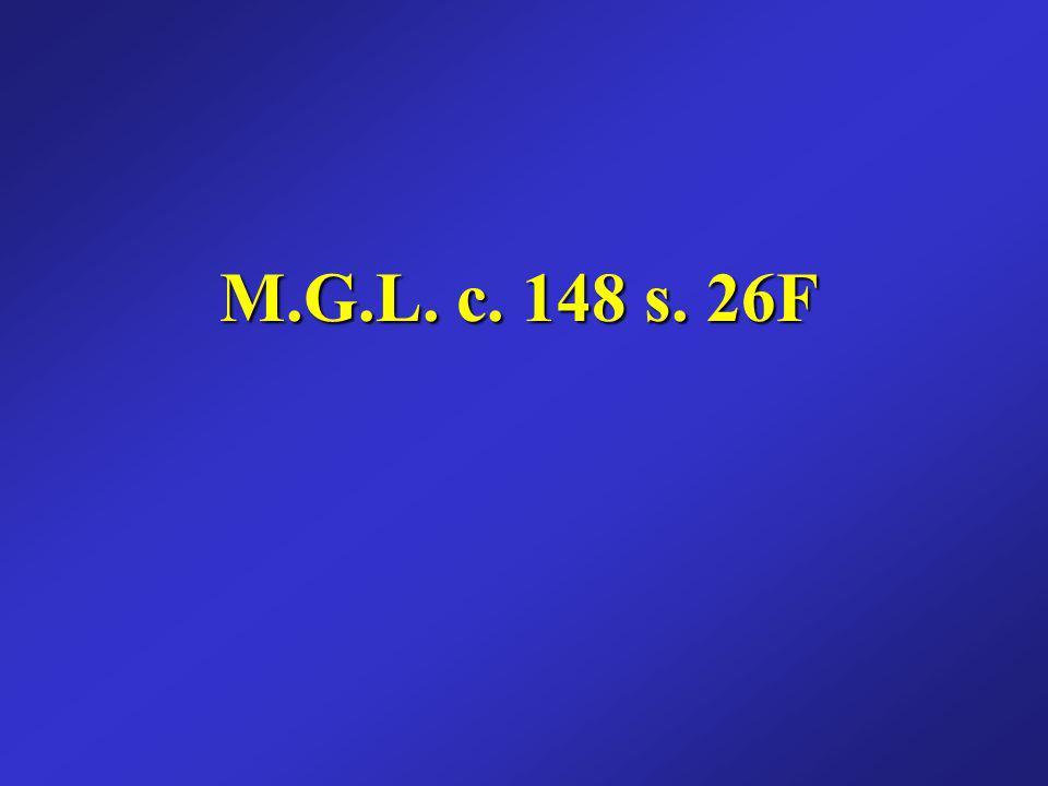 M.G.L. c. 148 s. 26F