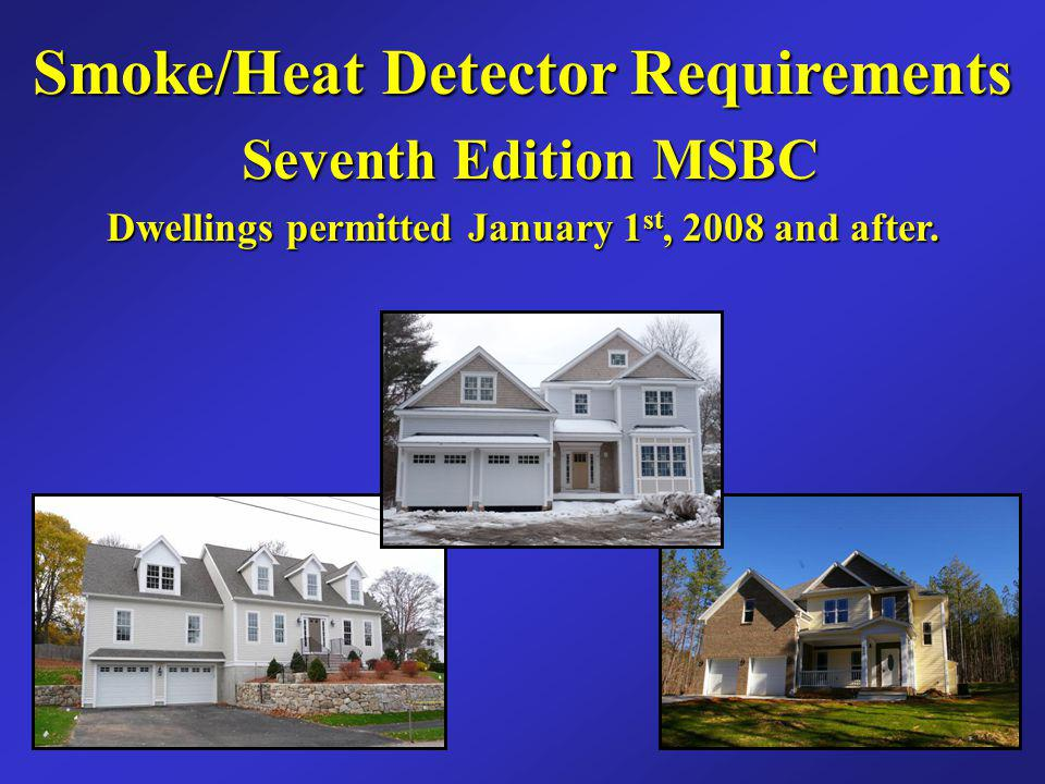 Smoke/Heat Detector Requirements