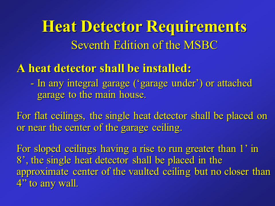 Heat Detector Requirements