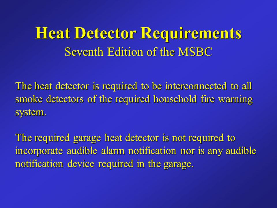 Heat Detector Requirements