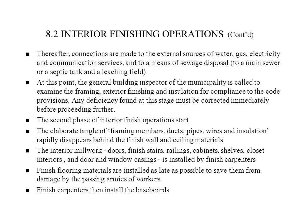 8.2 INTERIOR FINISHING OPERATIONS (Cont'd)