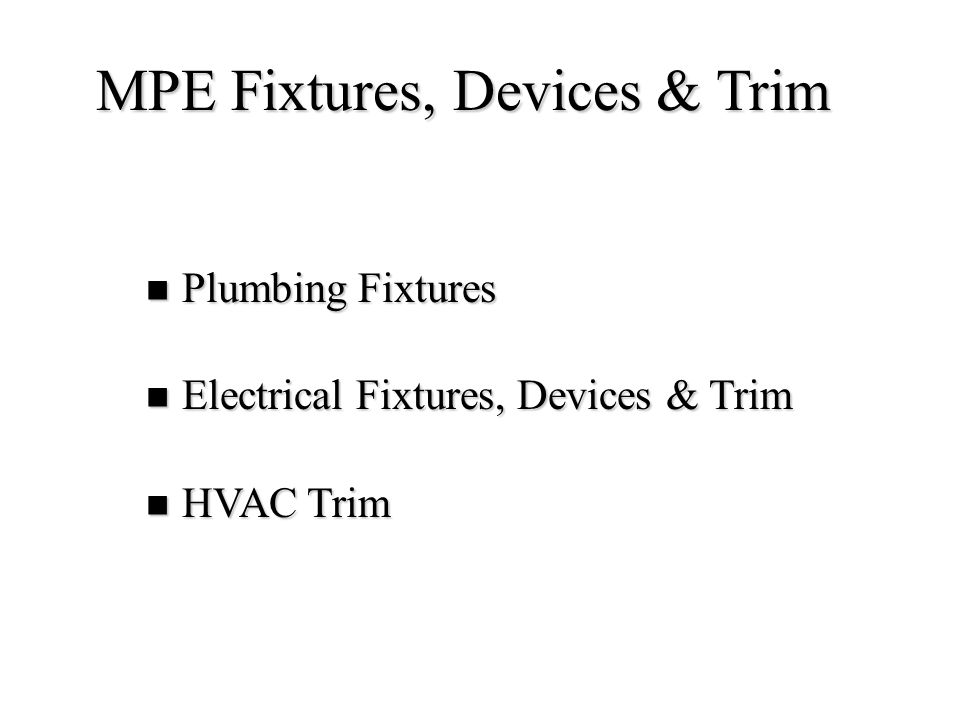 MPE Fixtures, Devices & Trim