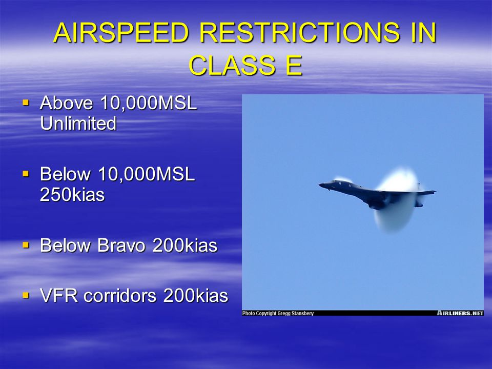 AIRSPEED RESTRICTIONS IN CLASS E