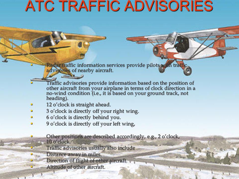 ATC TRAFFIC ADVISORIES