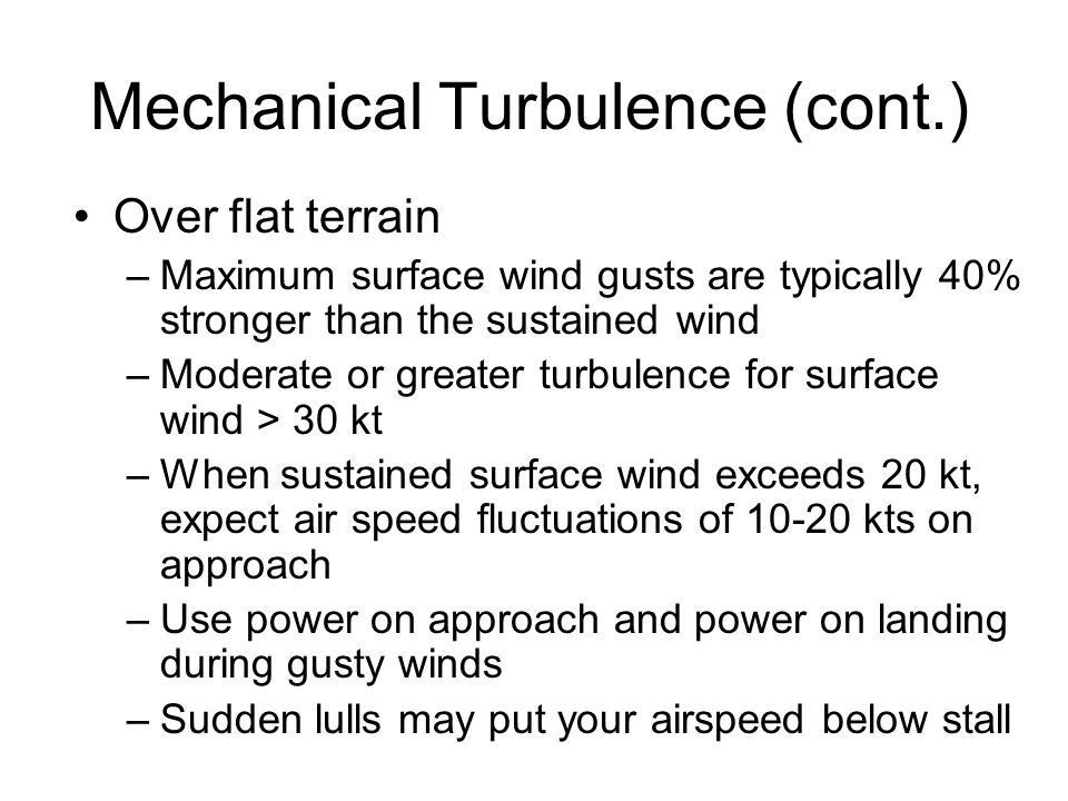 Mechanical Turbulence (cont.)