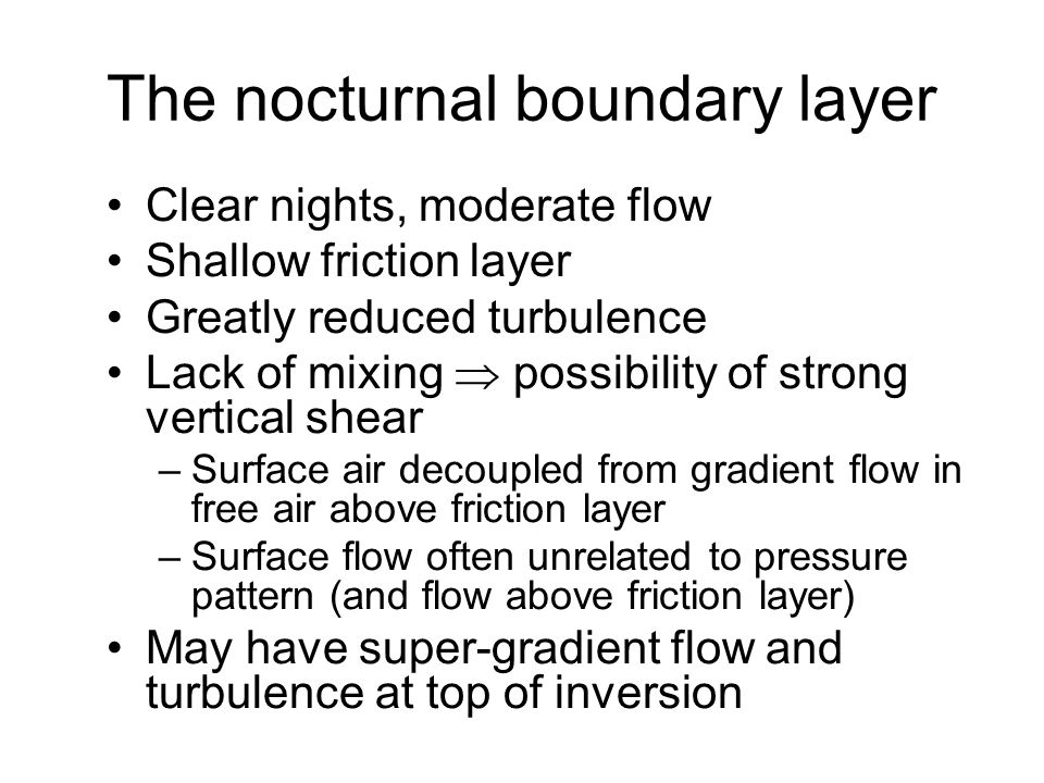 The nocturnal boundary layer