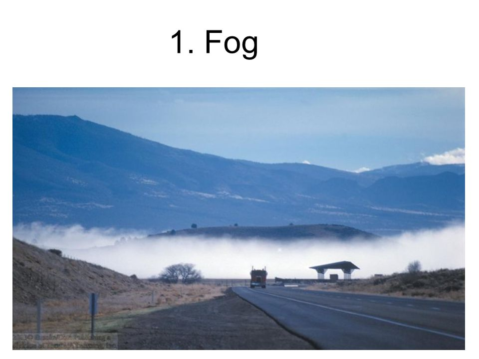 1. Fog