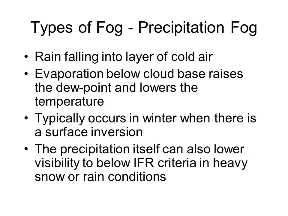 Types of Fog - Precipitation Fog