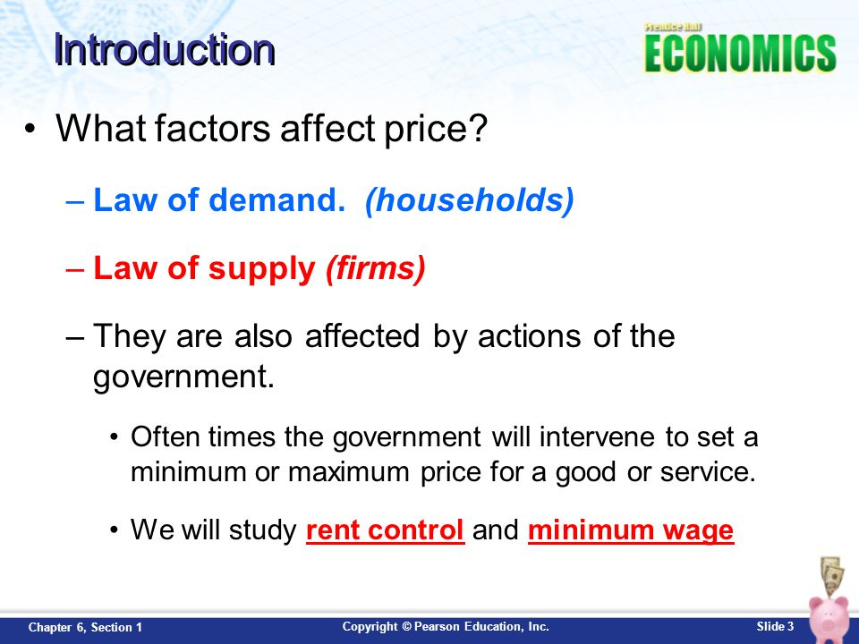 Introduction What factors affect price Law of demand. (households)