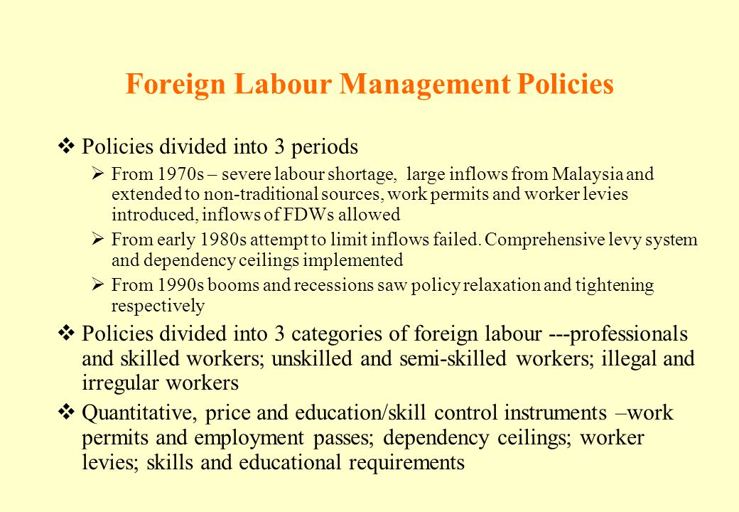 Foreign Labour Management Policies