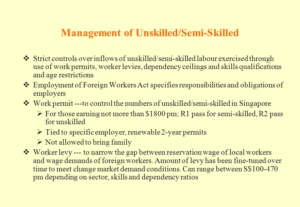 Management of Unskilled/Semi-Skilled