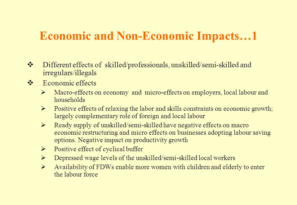 Economic and Non-Economic Impacts…1