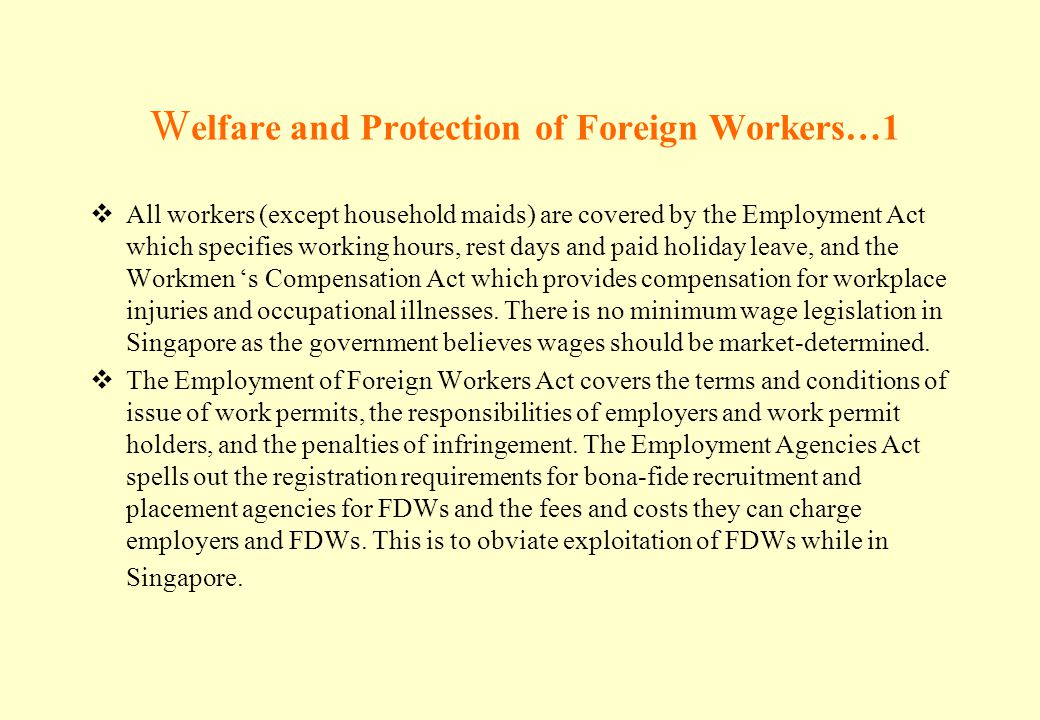 Welfare and Protection of Foreign Workers…1