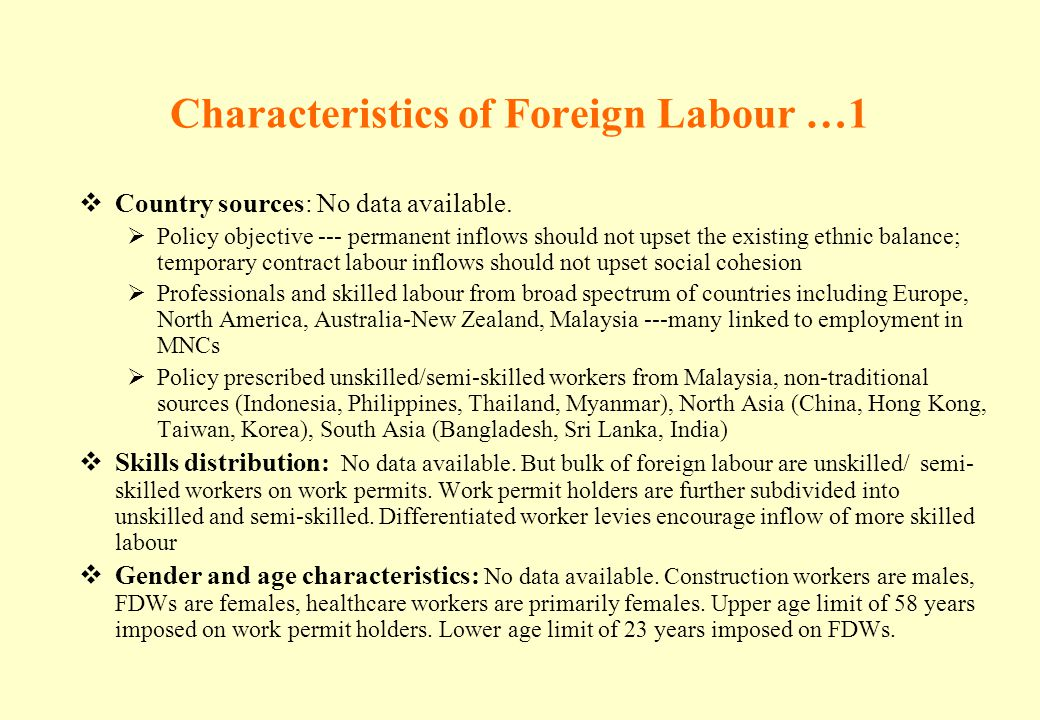 Characteristics of Foreign Labour …1