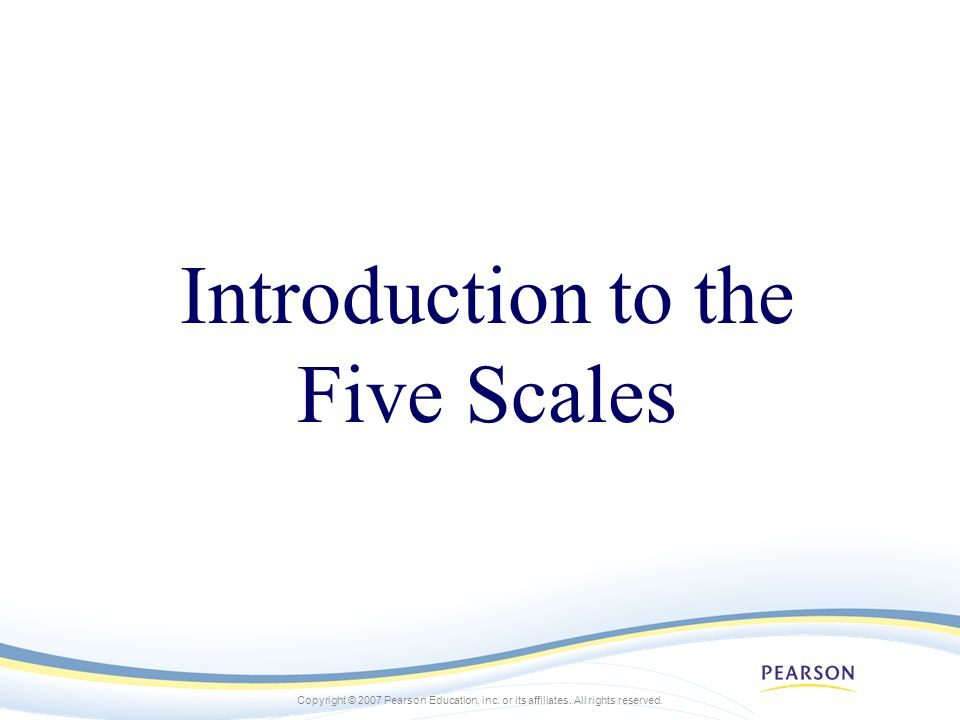 Introduction to the Five Scales