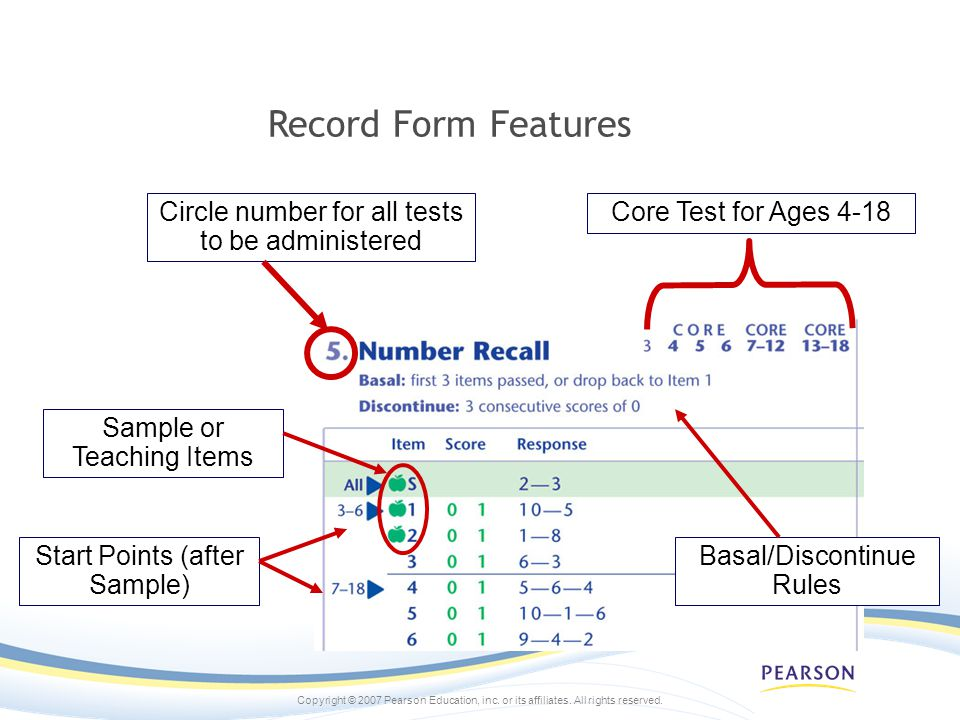 Record Form Features Circle number for all tests to be administered