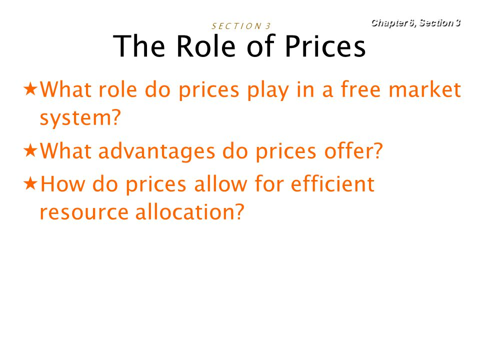 S E C T I O N 3 The Role of Prices