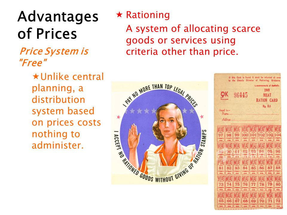 Advantages of Prices Rationing