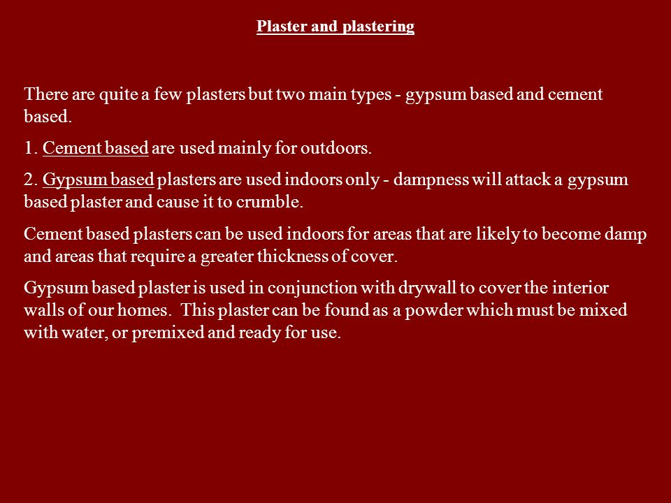 Plaster and plastering