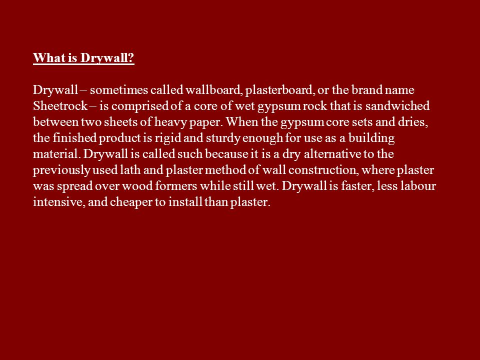 What is Drywall.