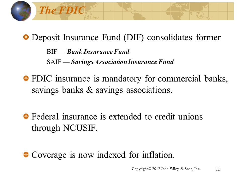 The FDIC Deposit Insurance Fund (DIF) consolidates former