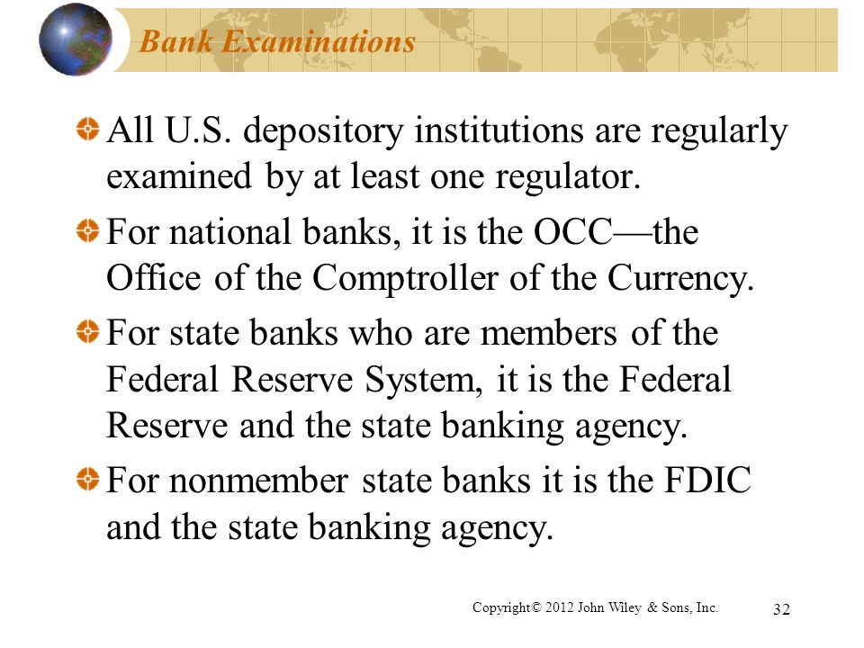 For nonmember state banks it is the FDIC and the state banking agency.