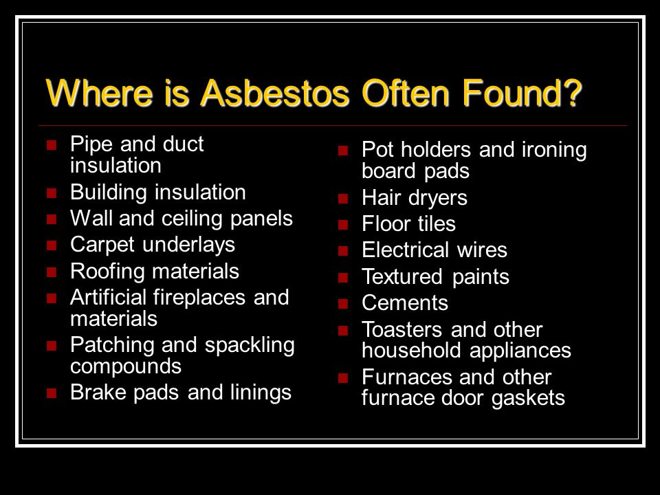 Where is Asbestos Often Found