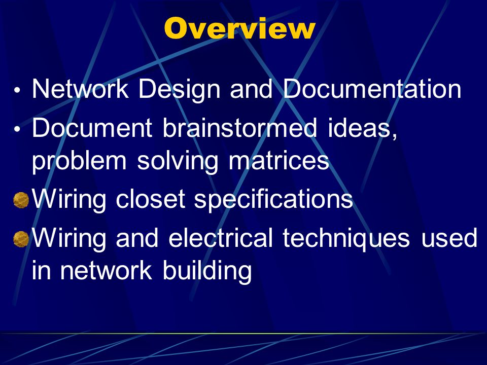 Overview Network Design and Documentation