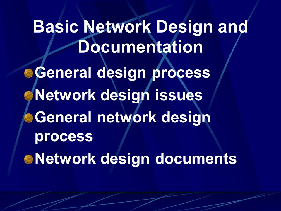 Basic Network Design and Documentation