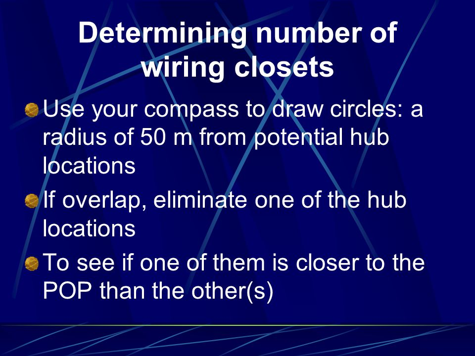 Determining number of wiring closets