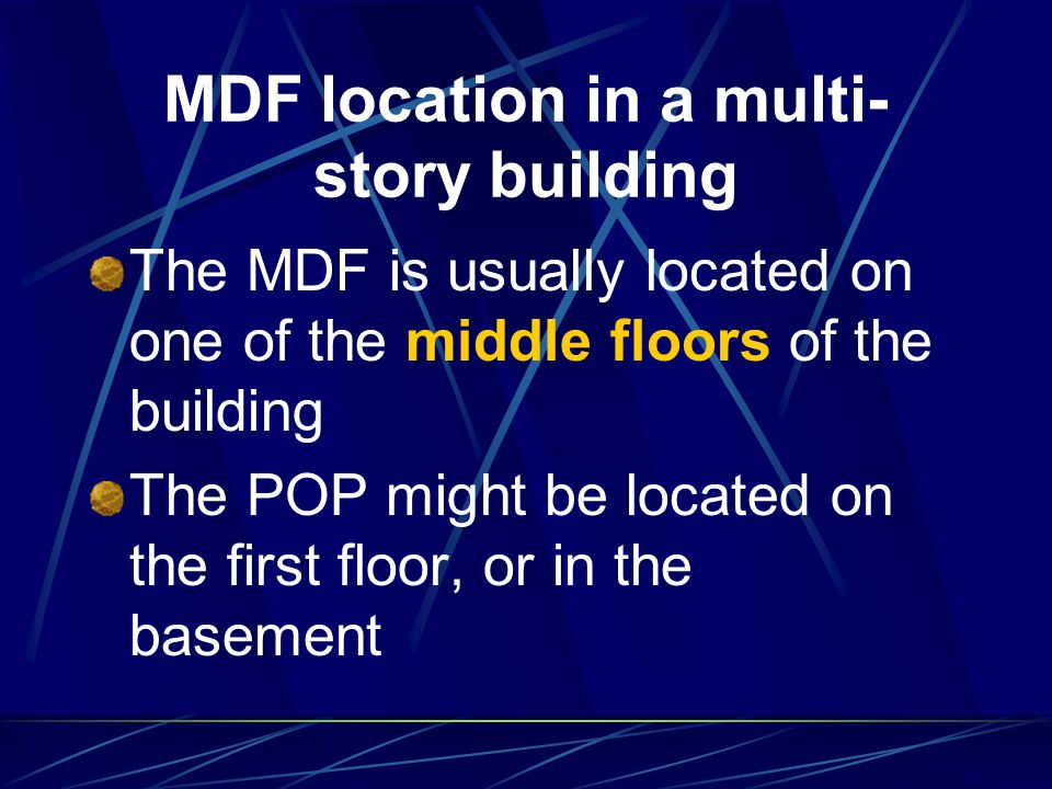 MDF location in a multi-story building