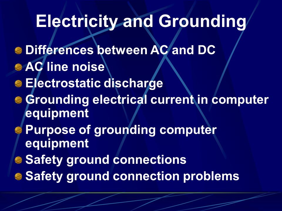 Electricity and Grounding