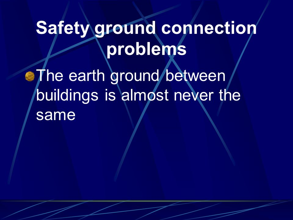 Safety ground connection problems