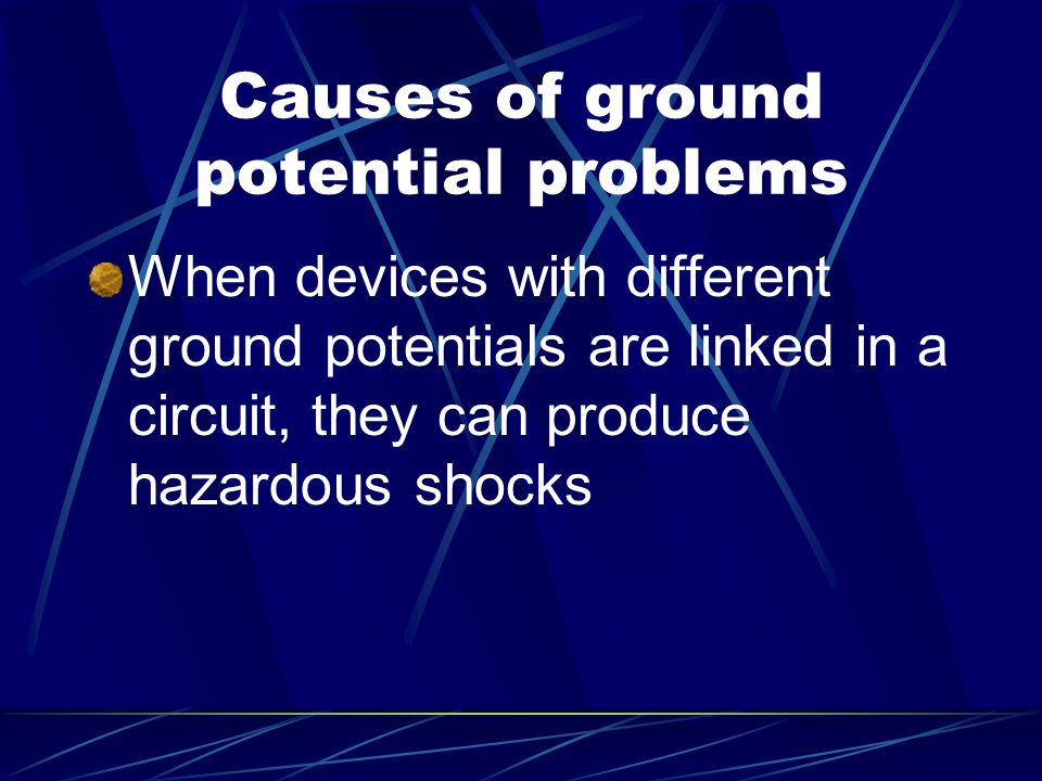 Causes of ground potential problems